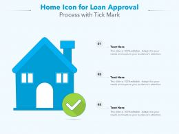 Home Icon For Loan Approval Process With Tick Mark