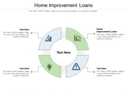 Home Improvement Loans Ppt Infographic Template Topics Cpb