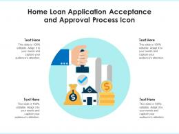Home Loan Application Acceptance And Approval Process Icon