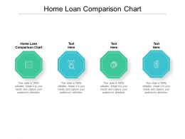 Home Loan Comparison Chart Ppt Powerpoint Presentation Pictures Influencers Cpb