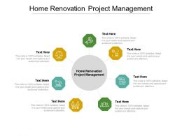 Home Renovation Project Management Ppt Powerpoint Presentation Icon Templates Cpb