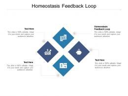 Homeostasis Feedback Loop Ppt Powerpoint Presentation Model Influencers Cpb