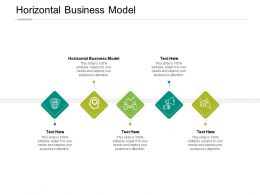 Horizontal Business Model Ppt Powerpoint Presentation Show Slide Download Cpb