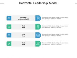 Horizontal Leadership Model Ppt Powerpoint Presentation Show Outfit Cpb