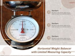 Horizontal Weight Balancer With Limited Measuring Capacity