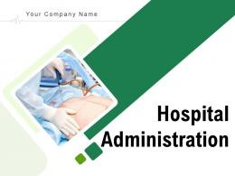 Hospital Administration Powerpoint Presentation Slides