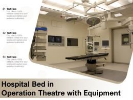Hospital Bed In Operation Theatre With Equipment