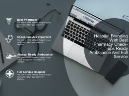 Hospital Branding With Best Pharmacy Check Ups Ready Ambulance And Full Service