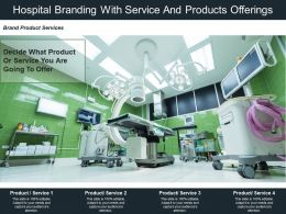 Hospital Branding With Service And Products Offerings