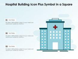 Hospital Building Icon Plus Symbol In A Square