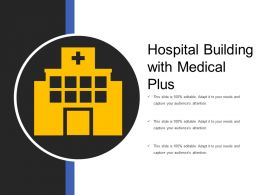 Hospital Building With Medical Plus