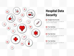 Hospital Data Security Ppt Powerpoint Presentation Slides Gallery