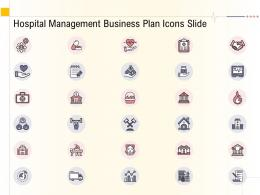 Hospital Management Business Plan Icons Slide Ppt Powerpoint Introduction