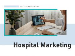 Hospital Marketing Consultant Awareness Promotional Strategies Potential