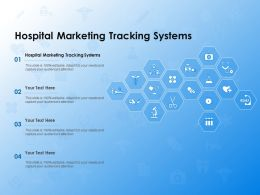Hospital Marketing Tracking Systems Ppt Powerpoint Presentation Summary Backgrounds