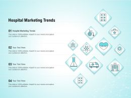 Hospital Marketing Trends Ppt Powerpoint Presentation Outline Slides