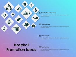 Hospital Promotion Ideas Ppt Powerpoint Presentation File Graphics Template