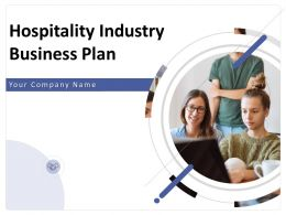 Hospitality Industry Business Plan Powerpoint Presentation Slides