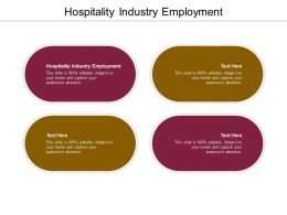 Hospitality Industry Employment Ppt Powerpoint Presentation Outline Example Cpb