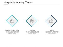 Hospitality Industry Trends Ppt Powerpoint Presentation File Outfit Cpb