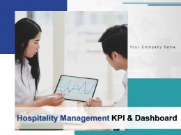 Hospitality Management KPI And Dashboard Powerpoint Presentation Slides