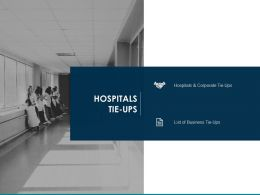 Hospitals Tie Ups Hospitals Corporate Ppt Powerpoint Presentation Introduction
