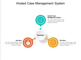 Hosted Case Management System Ppt Powerpoint Presentation Model Microsoft Cpb