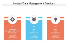 Hosted Data Management Services Ppt Powerpoint Presentation Infographic Template Templates Cpb