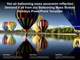 Hot Air Ballooning Mass Ascension Reflection Demand It All From Our Ballooning Mass Scenes Holidays Template