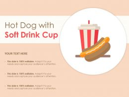 Hot Dog With Soft Drink Cup