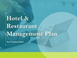 Hotel And Restaurant Management Plan Powerpoint Presentation Slides