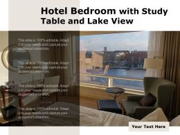 Hotel Bedroom With Study Table And Lake View