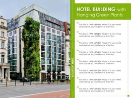 Hotel Building With Hanging Green Plants