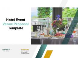 Hotel Event Venue Proposal Template Powerpoint Presentation Slides