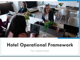 Hotel Operational Framework Executive Evaluating Performance Business Development Success