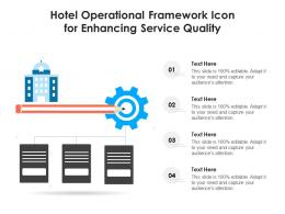 Hotel Operational Framework Icon For Enhancing Service Quality