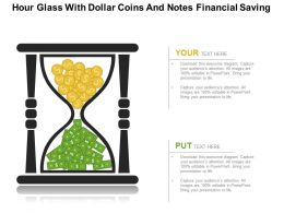 Hour Glass With Dollar Coins And Notes Financial Saving Flat Powerpoint Design
