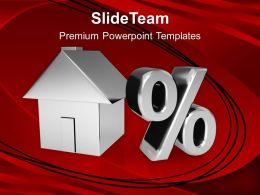 House And Percent Symbol Powerpoint Templates Ppt Themes And Graphics 0113