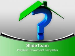 House And Question Mark Investment Shapes Powerpoint Templates Ppt Themes And Graphics 0113