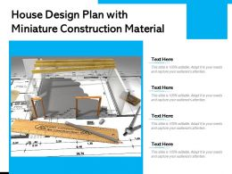 House Design Plan With Miniature Construction Material