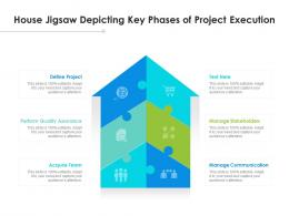 House Jigsaw Depicting Key Phases Of Project Execution