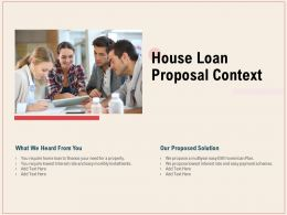 House Loan Proposal Context Ppt Powerpoint Presentation Gallery Objects