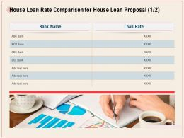 House Loan Rate Comparison For House Loan Proposal R338 Ppt Powerpoint Icon