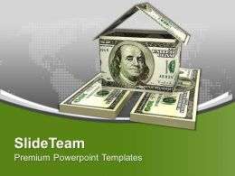 House Made From Dollar Bills Savings Powerpoint Templates Ppt Themes And Graphics 0213