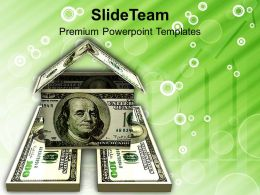 House Made Of Dollar Notes Success Powerpoint Templates Ppt Themes And Graphics 0113