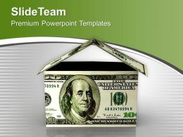 House Made Of Money Dollar Bills Finance PowerPoint Templates PPT Themes And Graphics 0213