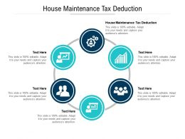 House Maintenance Tax Deduction Ppt Powerpoint Presentation Pictures Styles Cpb