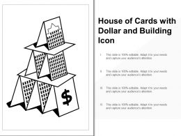 House Of Cards With Dollar And Building Icon
