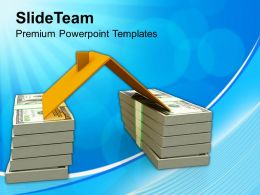 House Roof On Stack Of Dollars Powerpoint Templates PPT Themes And Graphics 0113