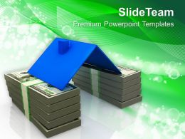 House Roof On Stack Of Money Real Estate Powerpoint Templates Ppt Themes And Graphics 0113